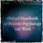 Oxford Handbook of Pos Psych and Work