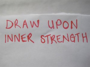Draw Upon Inner Strength
