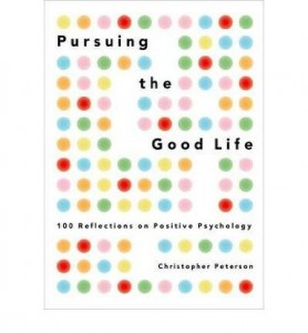 Pursuing the Good Life